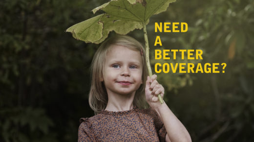 Need A Better Coverage?